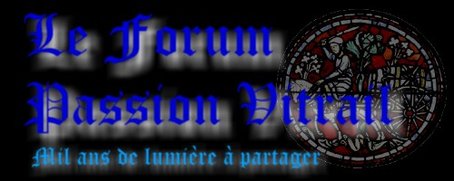 Forum Passion vitrail